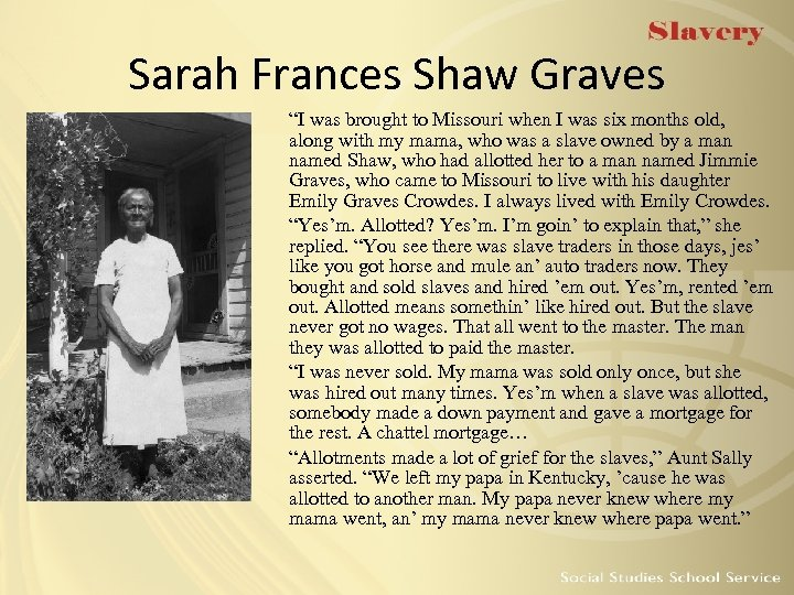 "Sarah Frances Shaw Graves ""I was brought to Missouri when I was six months"