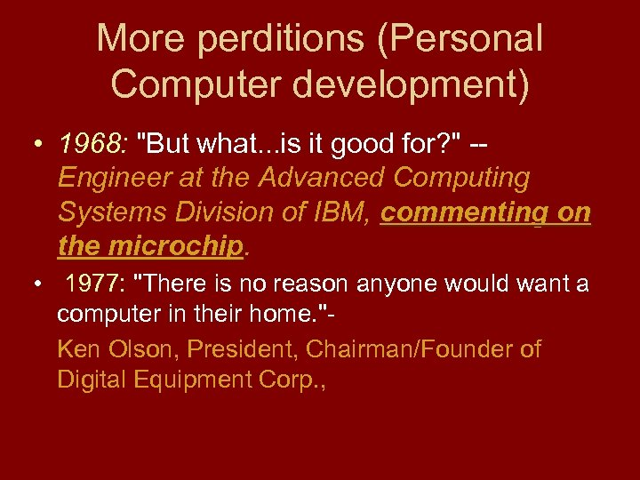 More perditions (Personal Computer development) • 1968:
