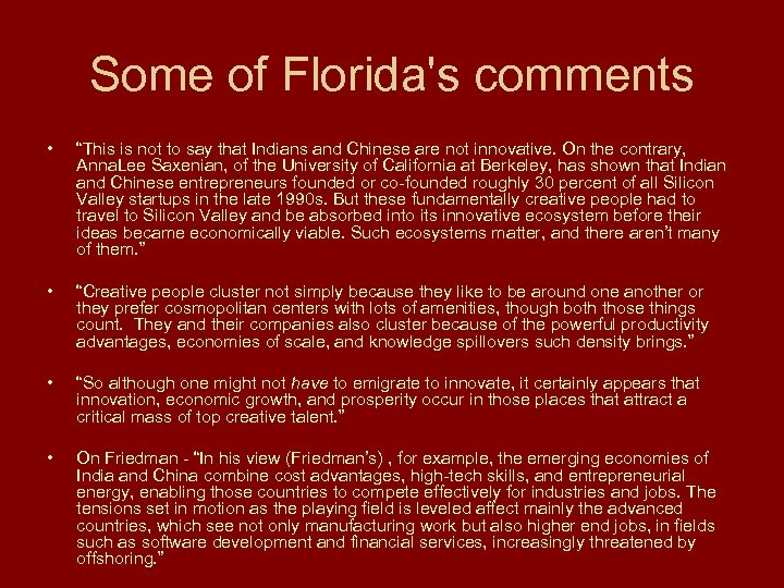 """Some of Florida's comments • """"This is not to say that Indians and Chinese"""