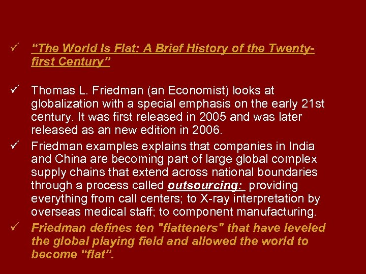 "ü ""The World Is Flat: A Brief History of the Twentyfirst Century"" ü Thomas"