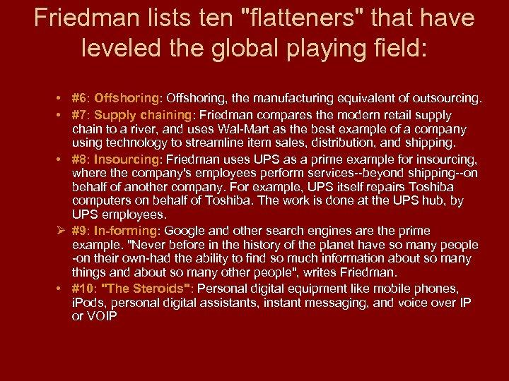Friedman lists ten
