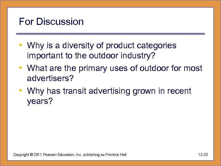 For Discussion • Why is a diversity of product categories important to the outdoor