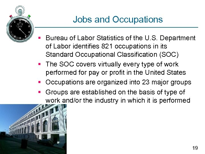 Jobs and Occupations § Bureau of Labor Statistics of the U. S. Department of