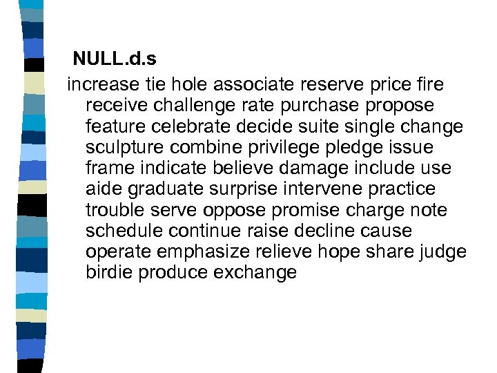 NULL. d. s increase tie hole associate reserve price fire receive challenge rate purchase