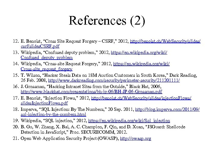 """References (2) 12. E. Benoist, """"Cross Site Request Forgery – CSRF, """" 2012, http:"""