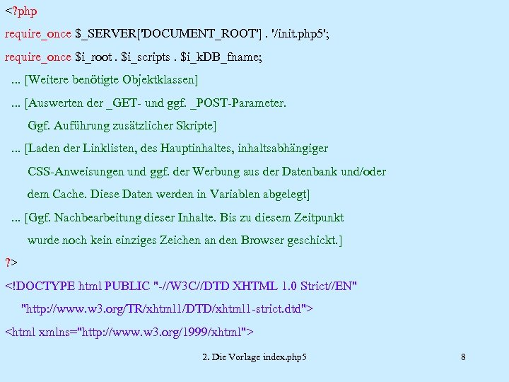 <? php require_once $_SERVER['DOCUMENT_ROOT']. '/init. php 5'; require_once $i_root. $i_scripts. $i_k. DB_fname; . .