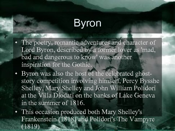 Byron • The poetry, romantic adventures and character of Lord Byron, described by a