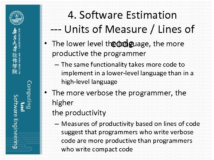 • 4. Software Estimation --- Units of Measure / Lines of The lower
