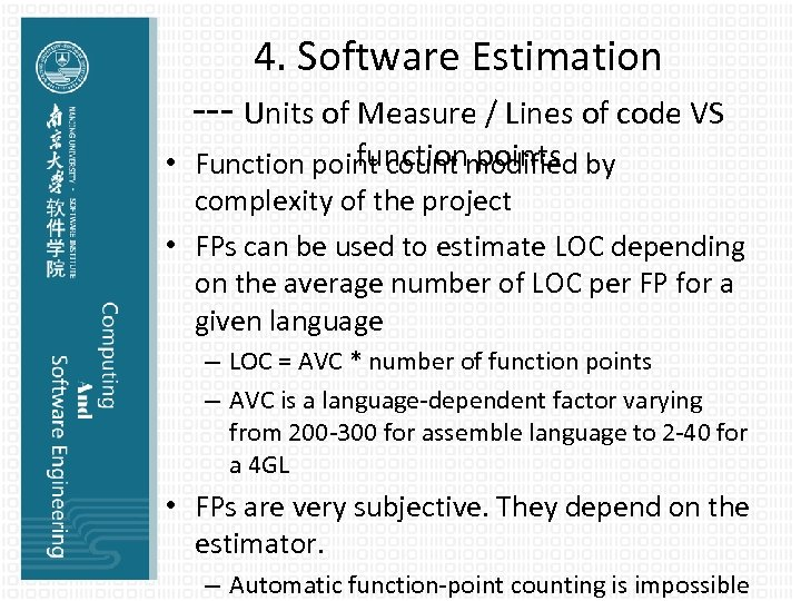 4. Software Estimation --- Units of Measure / Lines of code VS function points