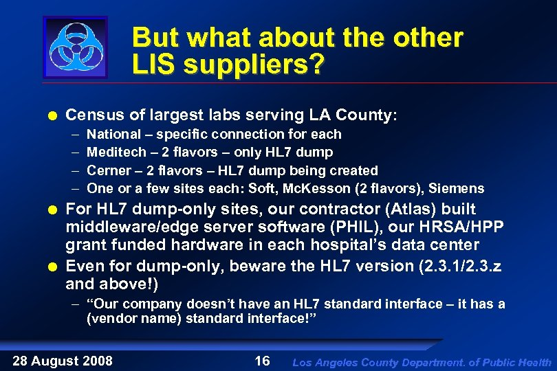 But what about the other LIS suppliers? Census of largest labs serving LA County: