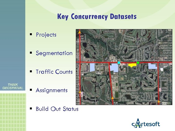 Key Concurrency Datasets Projects Segmentation Traffic Counts Assignments Build Out Status