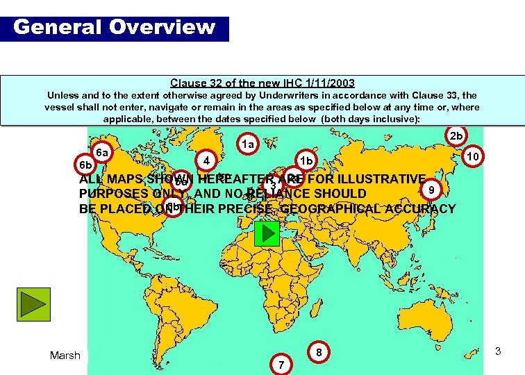 General Overview n Clause to sail around 1/11/2003 Vessels will still be permitted 32