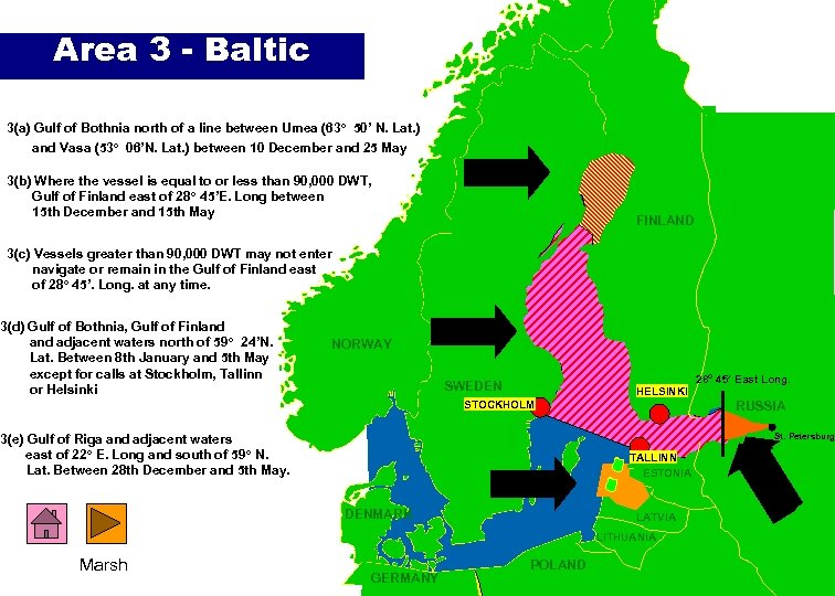 Area 3 - Baltic 3(a) Gulf of Bothnia north of a line between Umea