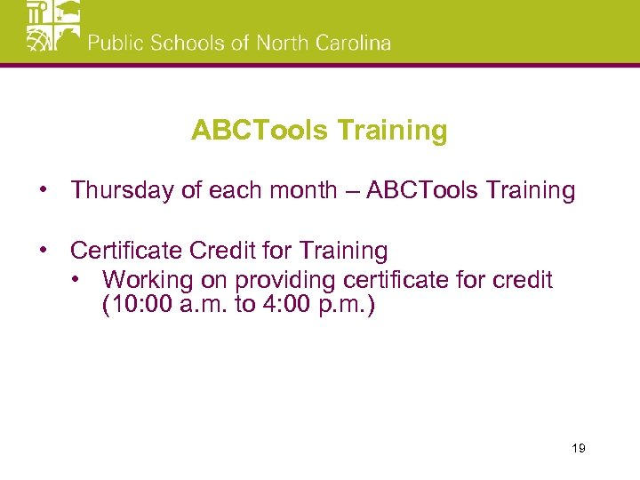 ABCTools Training • Thursday of each month – ABCTools Training • Certificate Credit for