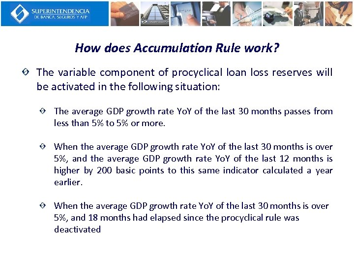 How does Accumulation Rule work? The variable component of procyclical loan loss reserves will