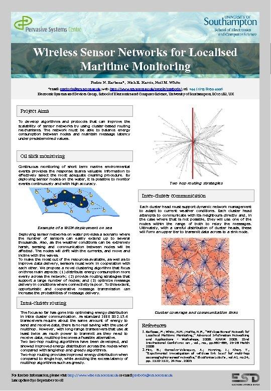 Wireless Sensor Networks for Localised Maritime Monitoring Pedro N. Barbosa*, Nick R. Harris, Neil