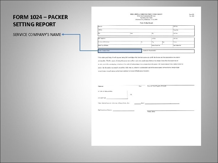 FORM 1024 – PACKER SETTING REPORT SERVICE COMPANY'S NAME