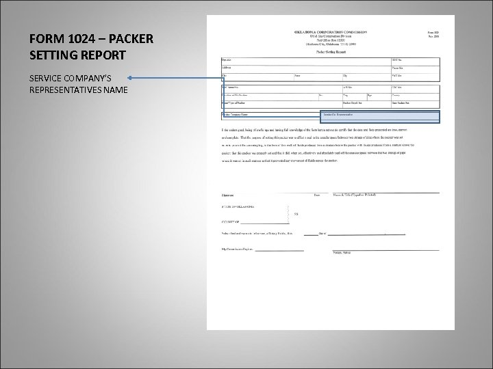 FORM 1024 – PACKER SETTING REPORT SERVICE COMPANY'S REPRESENTATIVES NAME