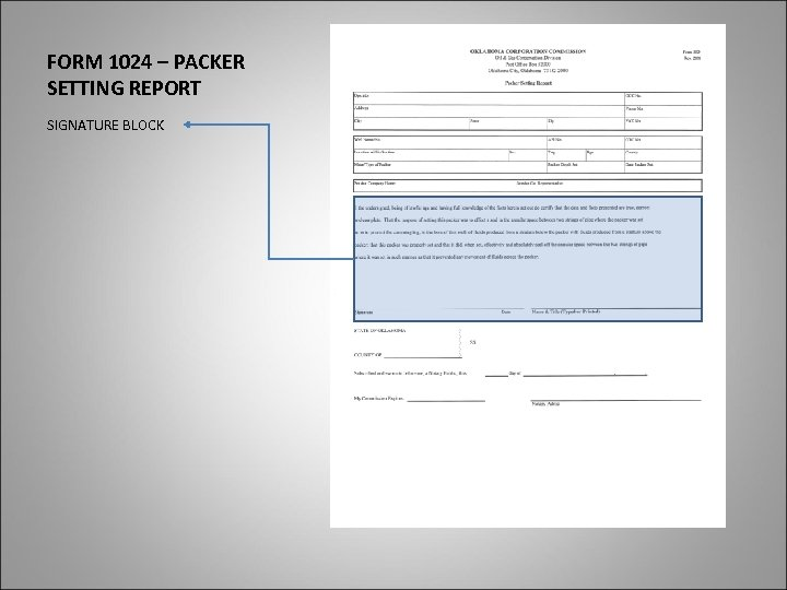 FORM 1024 – PACKER SETTING REPORT SIGNATURE BLOCK