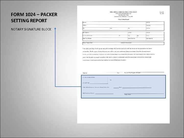 FORM 1024 – PACKER SETTING REPORT NOTARY SIGNATURE BLOCK