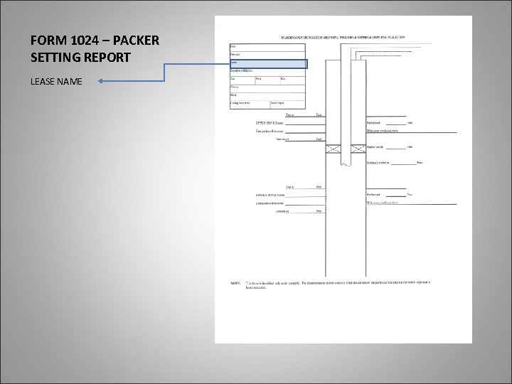 FORM 1024 – PACKER SETTING REPORT LEASE NAME