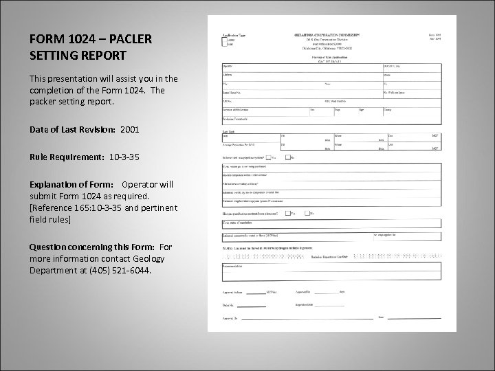 FORM 1024 – PACLER SETTING REPORT This presentation will assist you in the completion