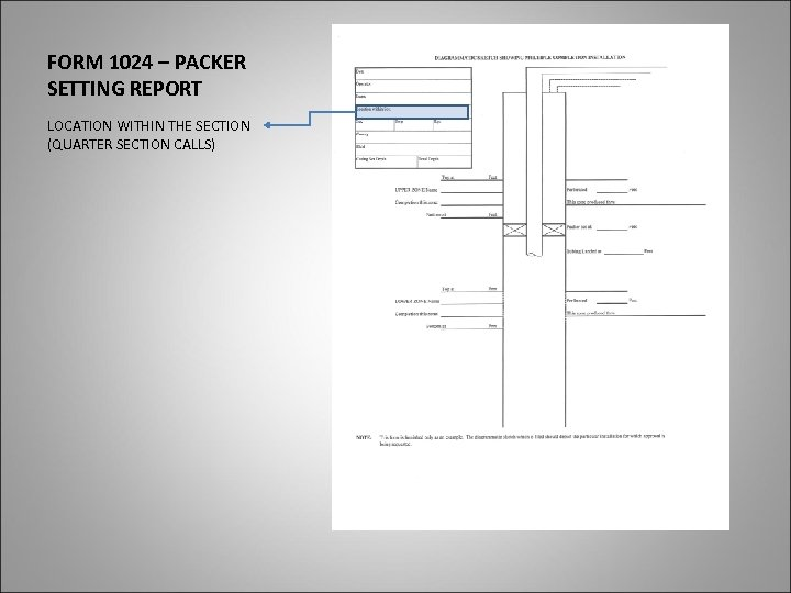 FORM 1024 – PACKER SETTING REPORT LOCATION WITHIN THE SECTION (QUARTER SECTION CALLS)
