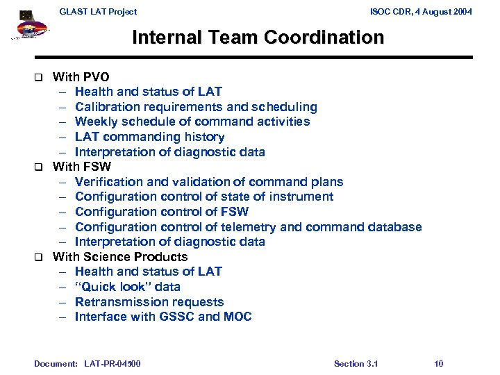 GLAST LAT Project ISOC CDR, 4 August 2004 Internal Team Coordination With PVO –