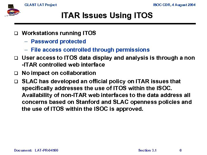 GLAST LAT Project ISOC CDR, 4 August 2004 ITAR Issues Using ITOS Workstations running