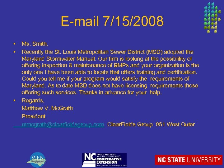 E-mail 7/15/2008 • • • Ms. Smith, Recently the St. Louis Metropolitan Sewer District