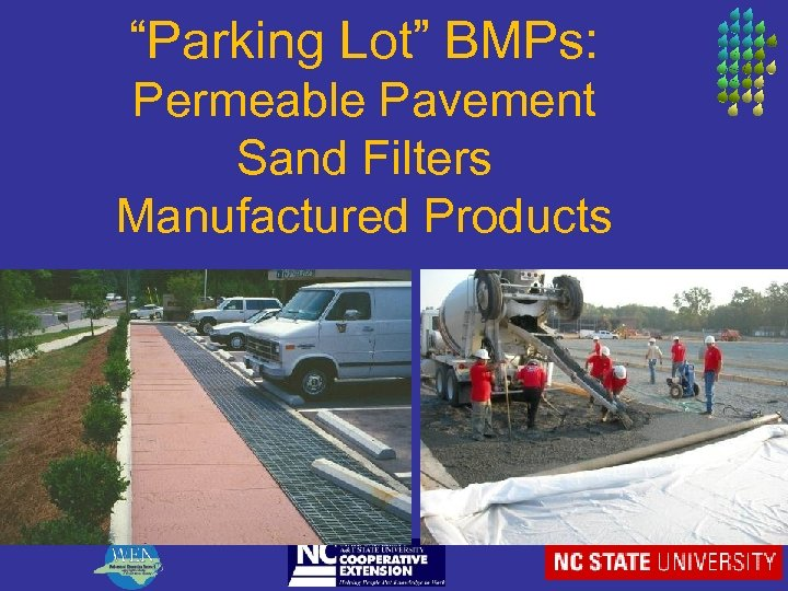 """""""Parking Lot"""" BMPs: Permeable Pavement Sand Filters Manufactured Products"""