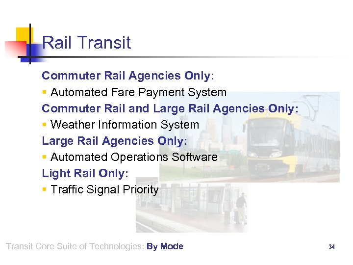 Rail Transit Commuter Rail Agencies Only: § Automated Fare Payment System Commuter Rail and