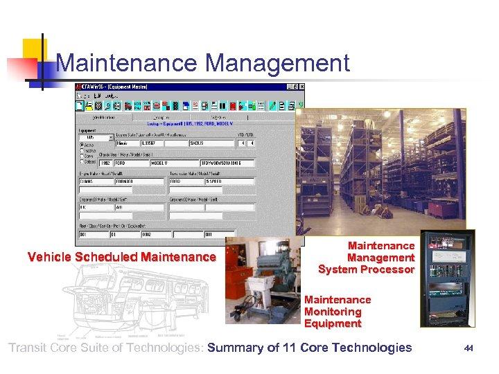 Maintenance Management Vehicle Scheduled Maintenance Management System Processor Maintenance Monitoring Equipment Transit Core Suite