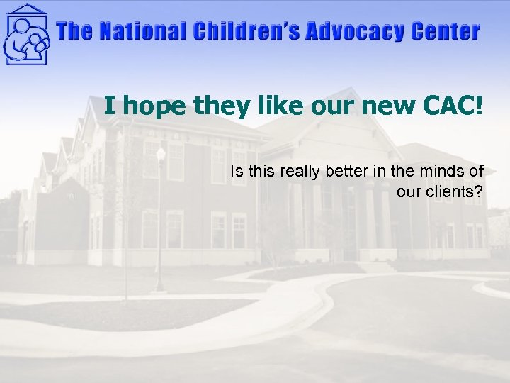 I hope they like our new CAC! Is this really better in the minds