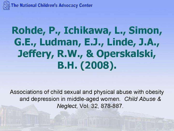 Rohde, P. , Ichikawa, L. , Simon, G. E. , Ludman, E. J. ,