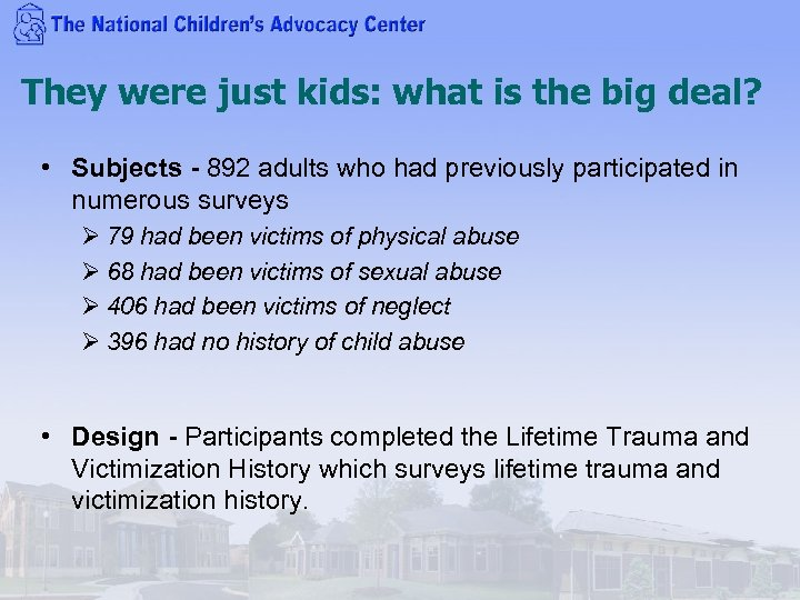 They were just kids: what is the big deal? • Subjects - 892 adults