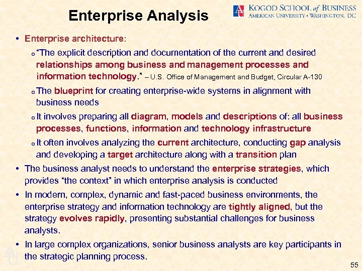 "Enterprise Analysis • Enterprise architecture: o ""The explicit description and documentation of the current"