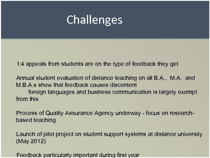 Challenges 1: 4 appeals from students are on the type of feedback they get