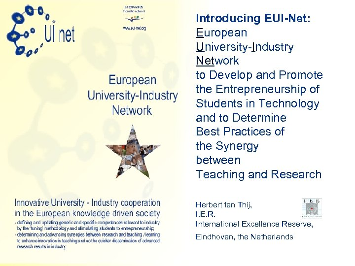 Introducing EUI-Net: European University-Industry Network to Develop and Promote the Entrepreneurship of Students in