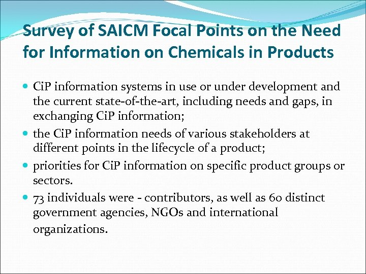 Survey of SAICM Focal Points on the Need for Information on Chemicals in Products