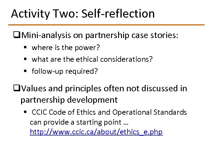 Activity Two: Self-reflection q. Mini-analysis on partnership case stories: § where is the power?