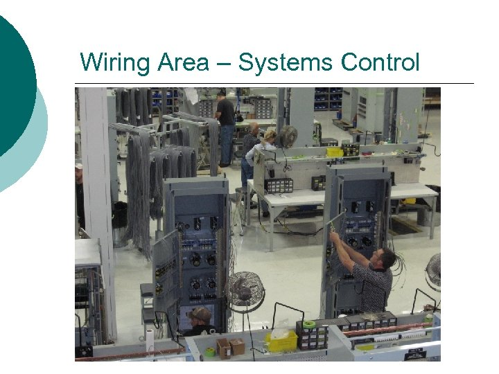 Wiring Area – Systems Control