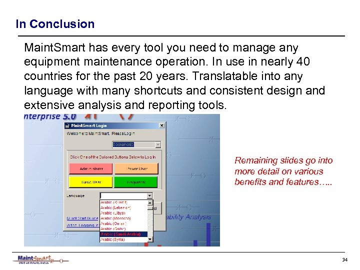 In Conclusion Maint. Smart has every tool you need to manage any equipment maintenance