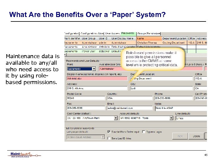What Are the Benefits Over a 'Paper' System? Maintenance data is available to any/all
