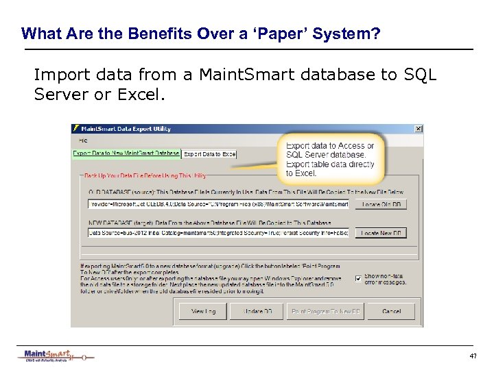 What Are the Benefits Over a 'Paper' System? Import data from a Maint. Smart