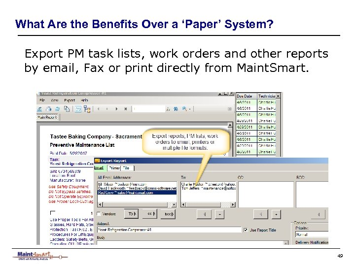 What Are the Benefits Over a 'Paper' System? Export PM task lists, work orders