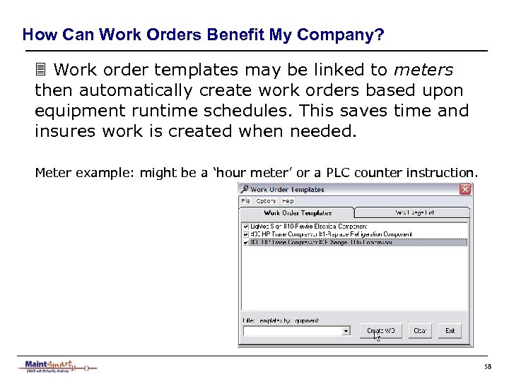 How Can Work Orders Benefit My Company? 3 Work order templates may be linked
