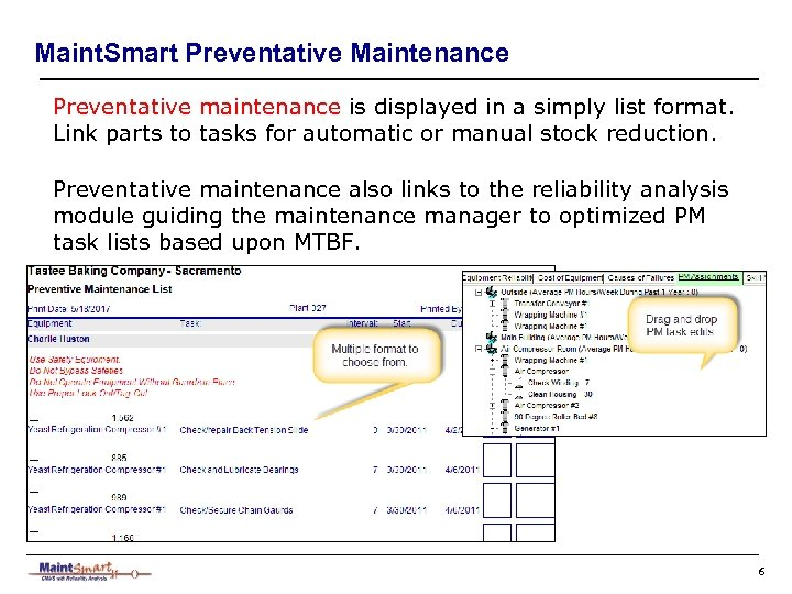 Maint. Smart Preventative Maintenance Preventative maintenance is displayed in a simply list format. Link