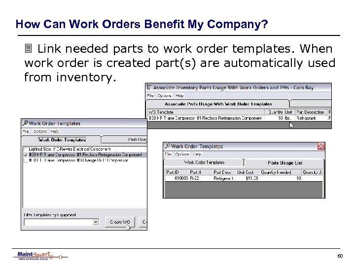 How Can Work Orders Benefit My Company? 3 Link needed parts to work order