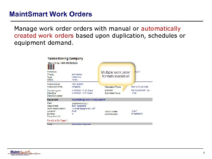 Maint. Smart Work Orders Manage work orders with manual or automatically created work orders